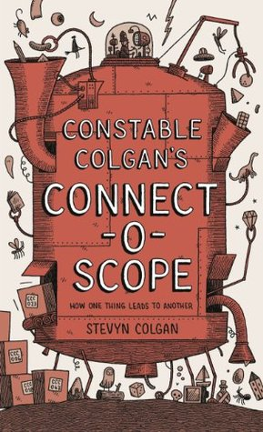 constable-colgan-s-connectoscope-how-one-thing-leads-to-another