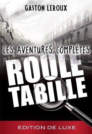 Rouletabille - Les aventures complètes