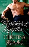 The Wickedest Lord Alive by Christina Brooke