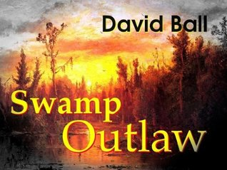 swamp-outlaw