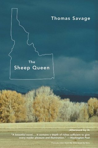 The Sheep Queen by Thomas Savage