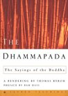 The Dhammapada: The Sayings of the Buddha