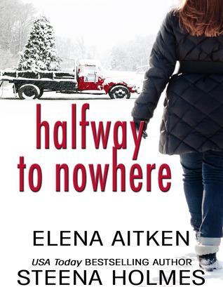 Halfway to Nowhere (Halfway, #1)