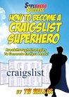 Craigslist Social Superhero (Superhero Success)