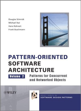 Pattern-Oriented Software Architecture, ...