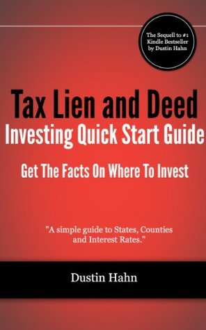 Tax Lien and Deed Investing Quick Start Guide