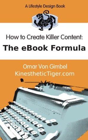 The eBook Formula - A Simple Copywriting Framework for Writing Killer Non-Fiction, How-To eBooks