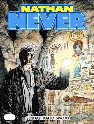 Nathan Never n. 122: Segnali dallo spazio