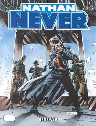 Nathan Never n. 111: Le belve