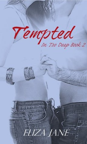 Tempted (In Too Deep, #2)