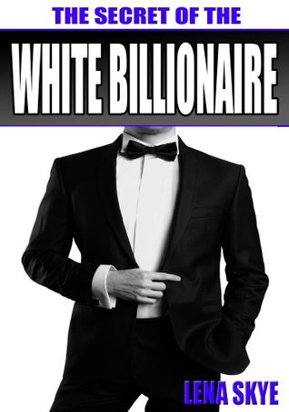 White Dating Skye Lena The By Billionaire