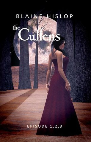 The Cullens: Edward, Bella, Jacob, and Renesmee Returns - Episodes 1, 2, and 3 for One Low Price