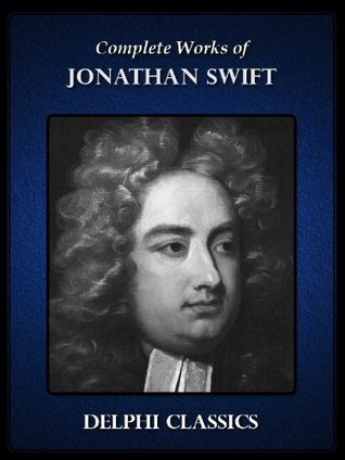 Delphi Complete Works of Jonathan Swift
