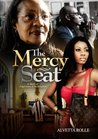The Mercy Seat by Alvetta Rolle