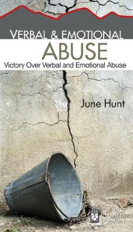 Verbal & Emotional Abuse: Victory Over Verbal and Emotional Abuse