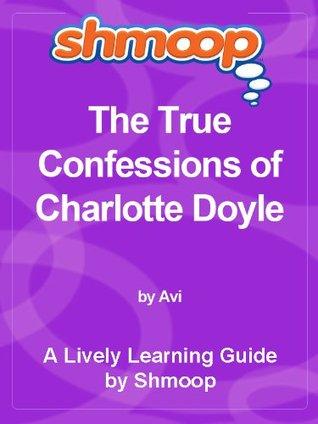 Shmoop Literature Guide: The True Confessions of Charlotte Doyle