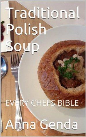 Polish Traditional Soups
