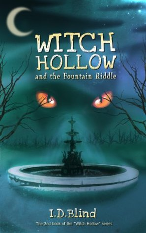 Witch Hollow and the Fountain Riddle (Witch Hollow, #2)