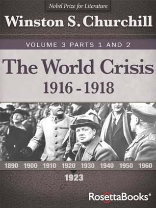 The World Crisis, Vol. 3 Part 1 and Part 2