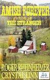 The Stranger (Amish Forever, #1)