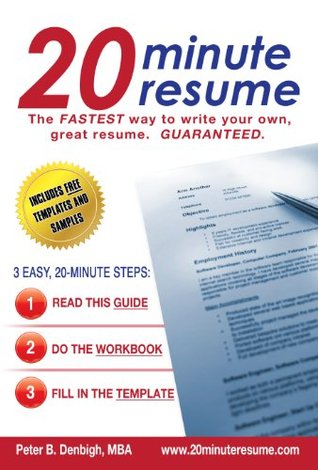 20 Minute Resume System - 3 steps + templates = a winning resume!