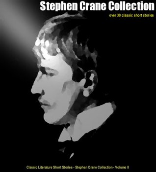 Stephen Crane - Short Story Collection w/ Active Story Scroll