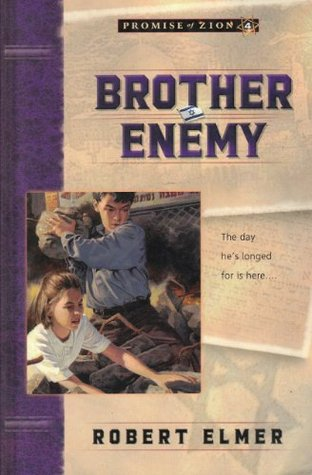 Brother Enemy (Promise of Zion #4)