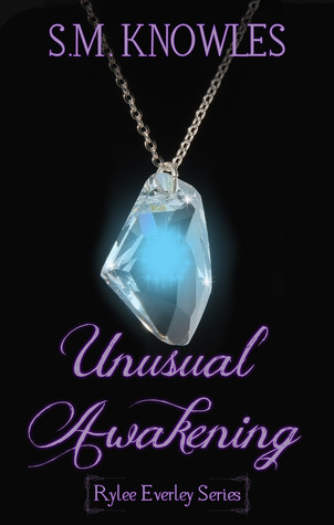 Unusual Awakening (Rylee Everley, #1)