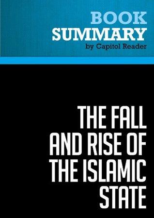 Summary of The Fall and Rise of the Islamic State - Noah Feldman