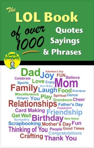 The Lol Book Of Over 1000 Quotes Sayings Phrases By Green Sneakers