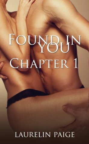 Found in You - First Chapter (Fixed, #2.1)