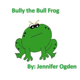 Bully the Bull Frog