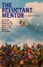 The Reluctant Mentor How Baby Boomers and Millenials Can Mentor Each Other in the Modern Workplace by Lew Sauder
