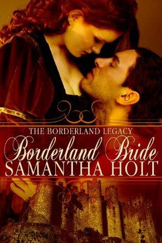 Borderland Bride (Borderland Legacy, #1)