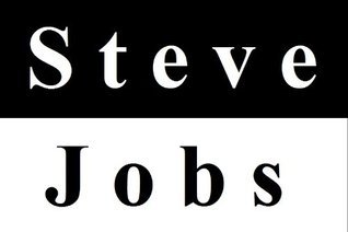 Steve Jobs 1955-2011: Steve Jobs Biography And Stanford Speech - Stay Hungry. Stay Foolish