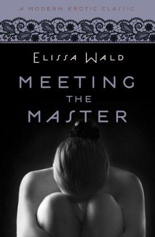 Meeting the Master (Modern Erotic Classics)