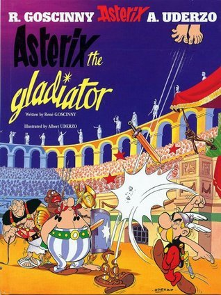 Asterix the Gladiator (Asterix, #4)