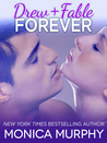 Drew + Fable Forever (One Week Girlfriend, #3.5)