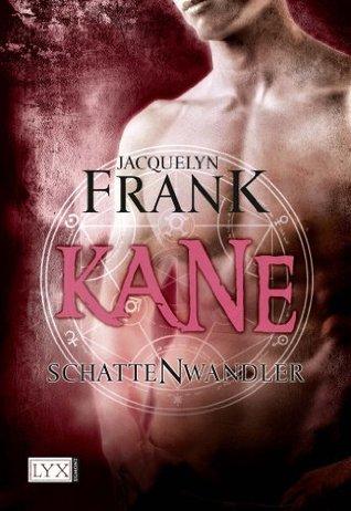 Schattenwandler: Kane