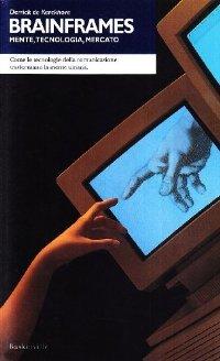 Brainframes: Mente, Tecnologia, Mercato