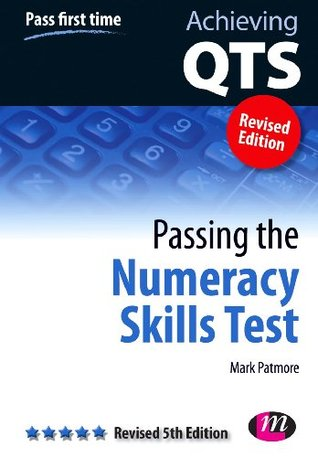 Passing the Numeracy Skills Test: Revised Fifth Edition (Achieving QTS Series)