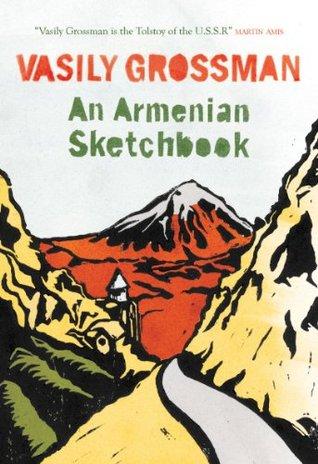 Ebook An Armenian Sketchbook by Vasily Grossman TXT!