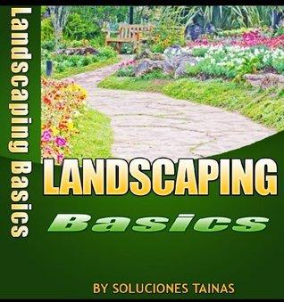 Landscaping How To Basics (Gardening Books)