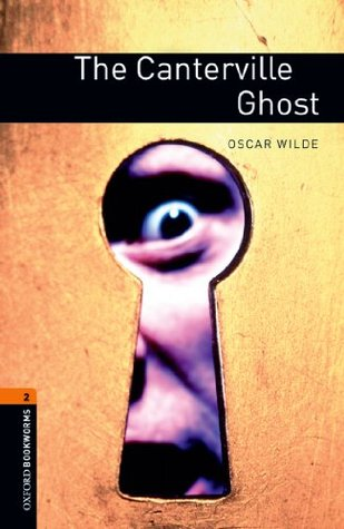 The Canterville Ghost: 700 Headwords (Oxford Bookworms Library)