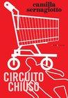 Circuito chiuso (Le meraviglie) (Italian Edition)