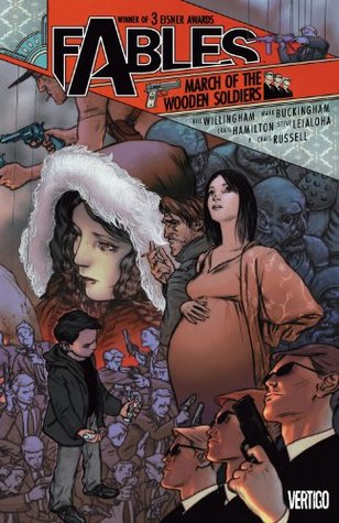 Fables Vol. 4: March of the Wooden Soldiers (Fables (Graphic Novels))