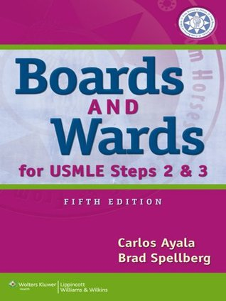 Boards & Wards for USMLE Steps 2 & 3 (Boards and Wards Series)