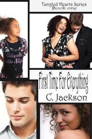 First Time For Everything (Tangled Hearts: Jules and Noah Chronicles)