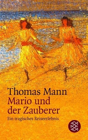 Mario und der Zauberer by Thomas Mann