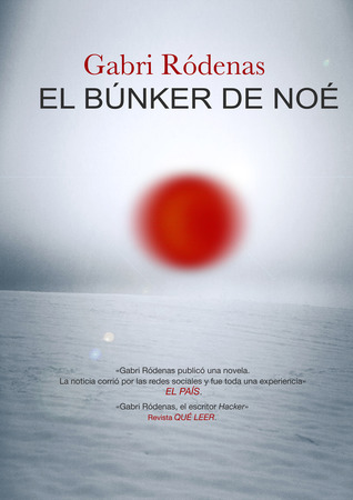 El búnker de Noé by Gabri Ródenas